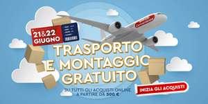 MONDOCONVENIENZA 21 e 22 giugno trasporto e montaggio gratuito su tutti gli acquisti online A PARTIRE DA 500 EURO