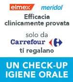 Elmex&Meridol e Carrefour ti regalano un check up igiene orale