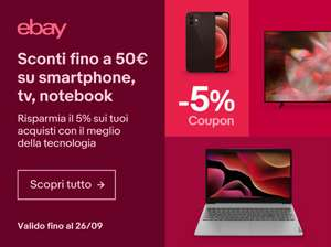 Codice Sconto -5% eBay su Smartphone, Tv e Notebook.