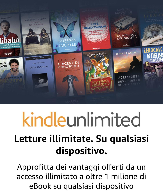 Kindle Unlimited GRATIS per 2 mesi invece di 18.98€