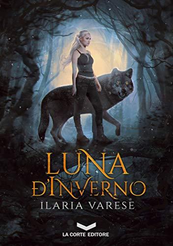 EBOOK Kindle - Luna D'Inverno di Ilaria Varese