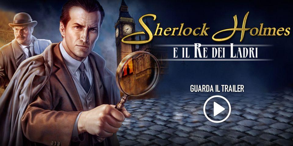 Sherlock Holmes e il Re dei Ladri - PC Game