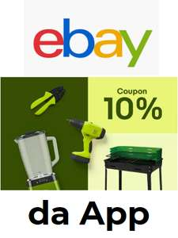 ebay Coupon -10% fino a massimo 50€ - App