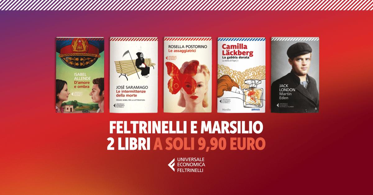 2 Libri Feltrinelli e Marsilio a scelta a soli 9,90€!