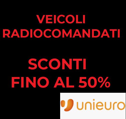Prezzoni su Unieuro - Vehicoli Radiocomandati Spedizione gratuita