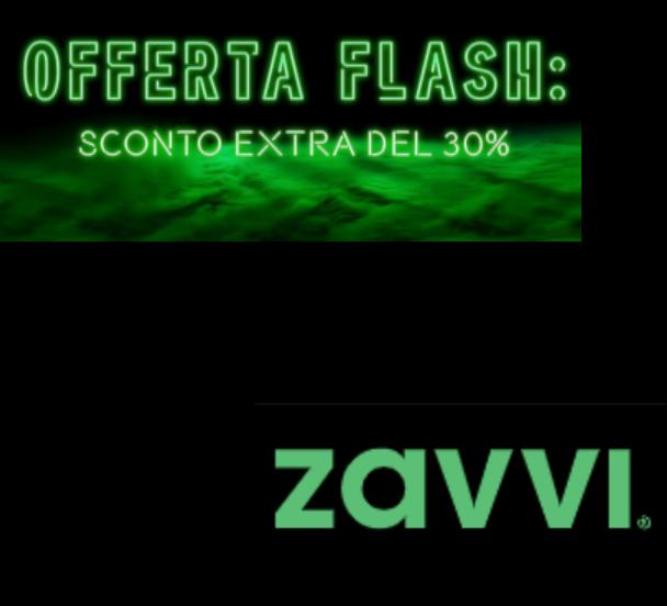 Offerte flash + 30%- Zavvi
