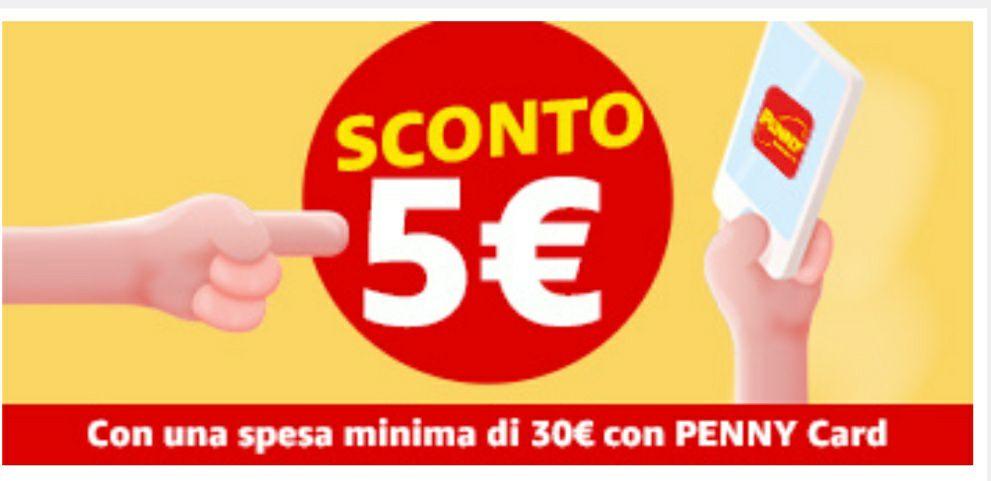 Penny market - 5€ di sconto su spesa di 30€
