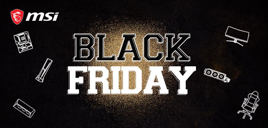 MSI Store - Black Friday su PC assemblati e componentistica