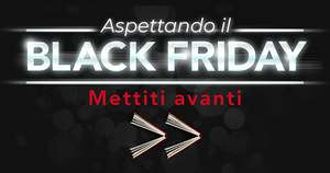 Black Friday da Mondadori fino all' 80% di sconto
