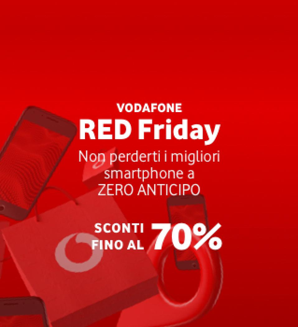 VODAFONE RED FRIDAY FINO 70% SCONTO