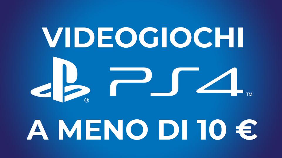 Videogiochi per PS4 a meno di 10€