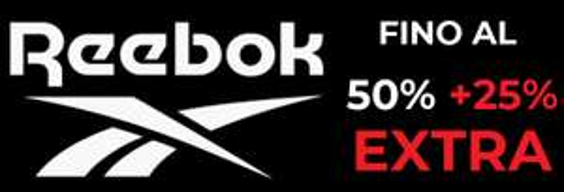 FINO AL 50%+ 25% Extra - Outlet Reebok