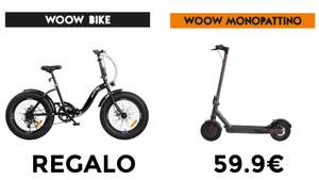 Unieuro Woow - Bici in Regalo o Monopattino Elettrico a 59.9€